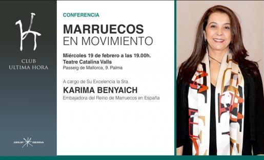 Karima Benyaich impartirá la conferencia 'Marruecos en movimiento', organizada por el Club Ultima Hora.