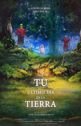 Cartel del cortometraje Tu último día en la tierra de Marc Martínez Jordán