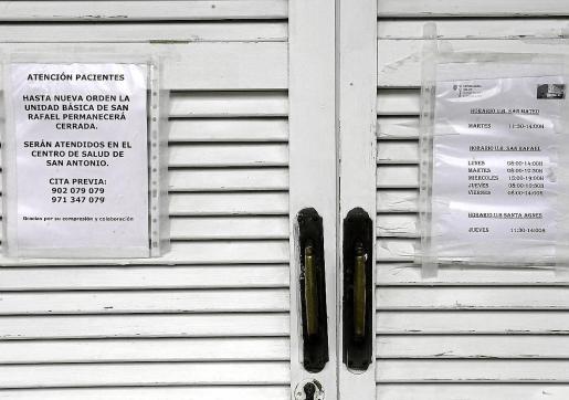 La unidad de Sant Rafel ha cerrado sus puertas por a la reestructuración del Área de Salud.