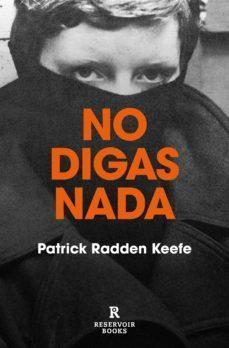 «No digas nada», de Patrick Radden Keefe (Reservoir Books).