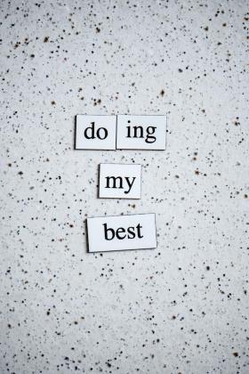 """La traducción de la frase de la imagen sería """"lo estoy haciendo lo mejor que puedo""""."""