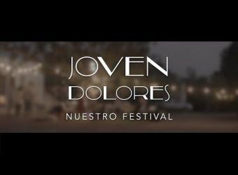 Joven Dolores - Nuestro Festival [Videoclip Oficial]
