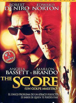 Cartel de la cinta 'The Score (Un golpe maestro)'.