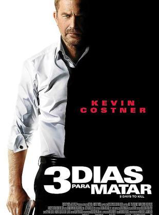 Cartel de la película '3 días para matar'.