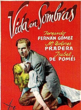 Cartel de la película 'Vida en sombras'.