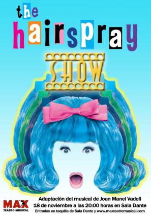 Los alumnos de MAX Teatro Musical representan 'The hairspray show'.