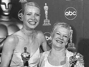 Gwyneth Paltrow y Judi Dench, las actrices premiadas.