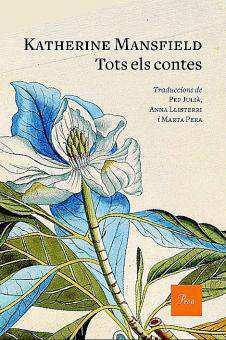 Katherine Mansfield // Tots els contes | PROA