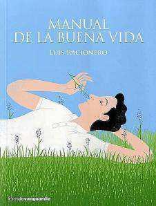 Luis Racionero | Manual de la buena vida || LIBROS DE VANGUARDIA