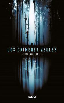 Enrique Laso / Los crímenes azules (UMBRIEL)