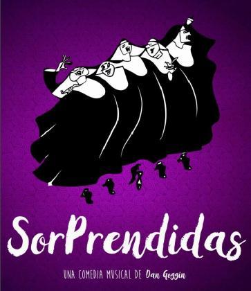 El Auditórium de Palma acoge el teatro musical de comedia 'SorPrendidas'.