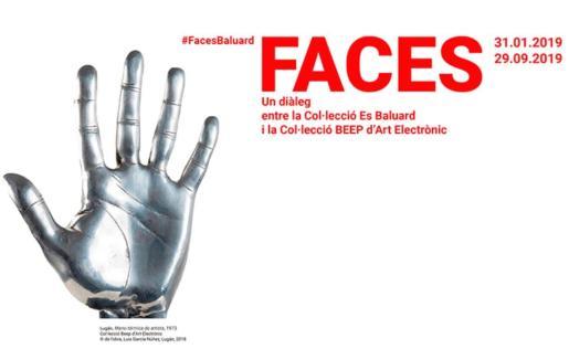 Cartel de la exposición 'Faces', disponible en el Museu Es Baluard.