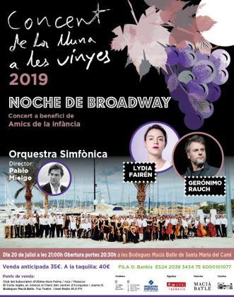 Las bodegas Macià Batle acogen una nueva edición del Concert de la Lluna a les Vinyes, que en esta ocasión contará con Lydia Fairén, Gerónimo Rauch y la Orquestra Simfònica.