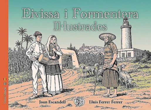 Portada del libro 'Eivissa i Formentera Il.lustrades'