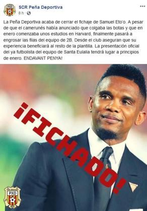 La Peña Deportiva anunció el fichaje de Samuel Eto'o.