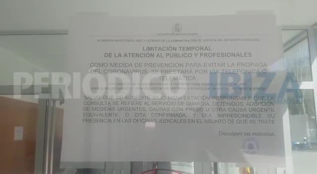 Los Juzgados de Ibiza limitan la atención al público y operadores jurídicos