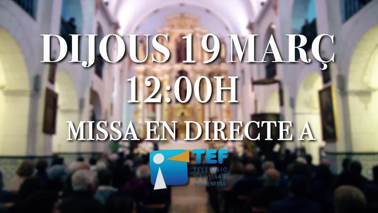 La misa en honor a Sant Josep, hoy en directo por la TEF
