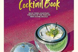 Los cócteles preferidos por los huéspedes más ilustres del Pikes Ibiza, juntos en un solo libro