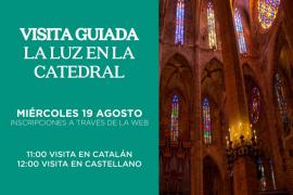Visita guiada: La luz en la Catedral de Mallorca