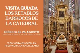 Visita guiada: Los retablos barrocos de la Catedral