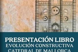 Miquel Ballester presenta el libro 'La evolución constructiva de la Catedral Mallorca'