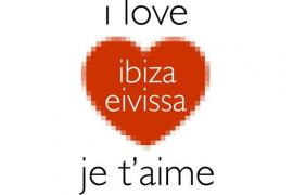 I love Eivissa, Eivissa je t'aime