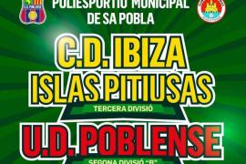 El Trofeo Ibizkus enfrentará este domingo al CD Ibiza y al Poblense
