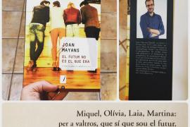 Joan Mayans saca su primera novela 'El futur no és el que era'