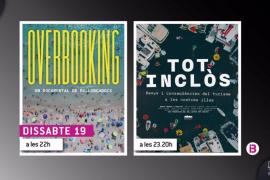 La televisión autonómica balear emite este sábado 'Overbooking' y 'Tot Inclòs', dos documentales sobre modelo turístico