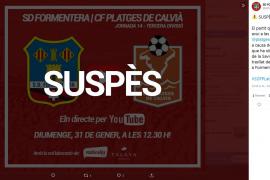 El temporal 'Justine' obliga a suspender el partido entra la SD Formentera y CF Platges de Calvià