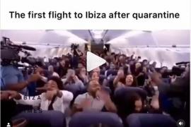 El primer vuelo a Ibiza tras la pandemia: el vídeo viral que arrasa en Instagram
