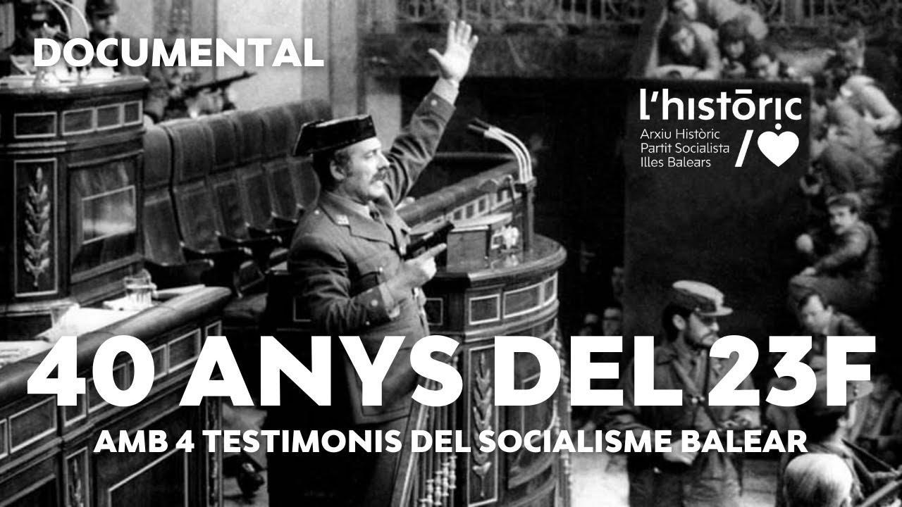 Nombres clave del socialismo balear recuerdan cómo vivieron de primera mano el golpe de estado