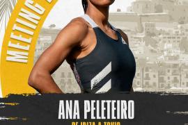 Ana Peleteiro lidera la participación femenina en el Meeting de Ibiza 2021