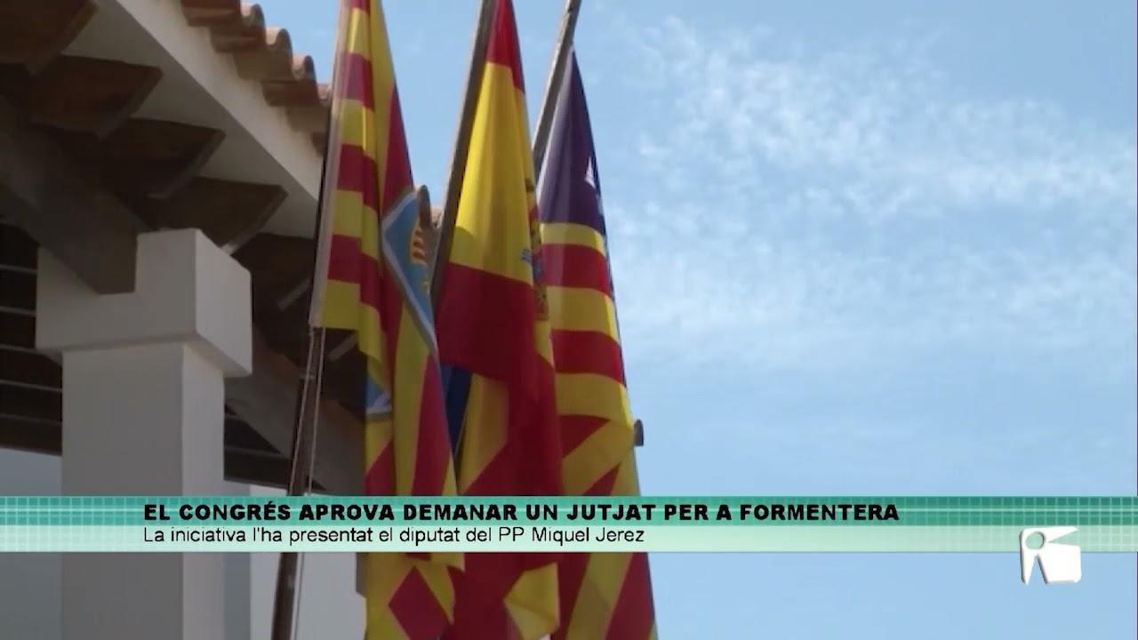 Aprobada por unanimidad la propuesta del PP para la creación de un Juzgado en Formentera