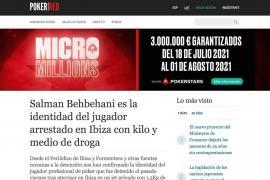 Medios especializados de póker se hacen eco del arresto de Behbehani en Ibiza