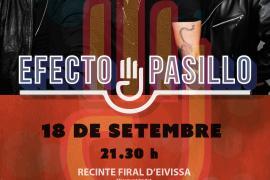 Efecto Pasillo actúa el 18 de septiembre en el Recinto Ferial de Ibiza