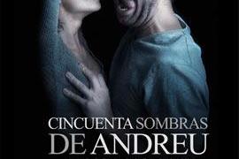 '50 sombras de Andreu', el monólogo de la novela erótica en Trui Teatre