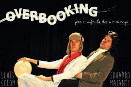 'Overbooking', la realidad de viajar en un espectáculo de clown para todos los públicos