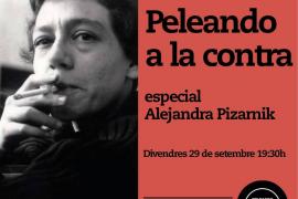 'Peleando a la contra' regresa a Rata Corner con la poesía de Alejandra Pizarnik