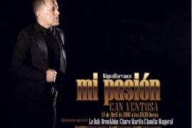 Miguel Barranco estrena mañana 'Mi pasión' en Can Ventosa