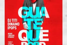 Dinamo, Ipops y DJ Titi, en el Guateque Bord de Felanitx