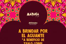 El Marac Club acoge 'A brindar por el aguante', una jornada solidaria con Txalo Cobre