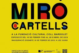 La exposición de Joan Miró 'Miró cartells' recala en la Fundació Coll Bardolet