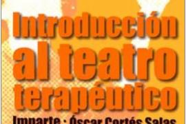 Introducción al Teatro Terapéutico: master class con Óscar Cortés en el Auditórium