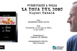 Miquel Català presenta 'La dona del bosc' en la Biblioteca Ramón Llull de Palma