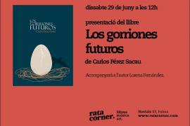 El libro 'Los gorriones futuros', de Carlos Sacau, se presenta en Rata Corner