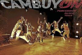 'Cambuyón'. claqué, hip hop y percusión para este sábado en el Palau de Congressos