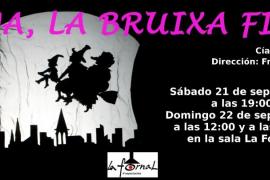 La obra de teatro 'Tina, la Bruixa Fina' se representa en La Fornal